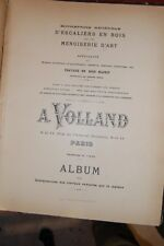 Catalogue d'escaliers et menuiserie d'art, A Volland 43 pl 1900