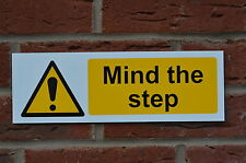 Mind The Step Warning / Health & Safety Plastic Sign 300mm x 100mm