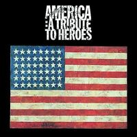 America: A Tribute To Heroes by Various Artists [2001]