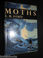 COLLINS NEW NATURALIST 30 - Moths by E B Ford - 1955-1st - Natural History HB