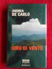 book libro Andrea De Carlo GIRO DI VENTO Libri Oro Bompiani 2005 (L52)