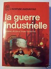 LA GUERRE INDUSTRIELLE/L'AVENTURE AUJOURD'HUI/A244
