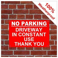 NO PARKING GARAGE IN CONSTANT USE THANK YOU SIGN Weatherproof 9079WR
