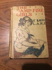 The Campfire Girls At Long Lake Jane L Stewart 1914 Bessie King In Summer Camp