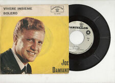 JOE DAMIANO disco 45 giri MADE in ITALY Vivere insieme + Bolero STAMPA ITALIANA