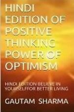 Hindi Edition of Positive Thinking, Power of Optimism : Believe in Tourself...