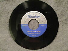 "45 RPM 7"" Record The Windsor Orchestra Tell Me Your Dream & Bright Eyes 4750-XX"