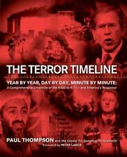 *NEW* 1st Ed   The Terror Timeline : Year by Year, Day by Day, Minute by Minute