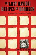 The Lost Ravioli Recipes of Hoboken: A Search for Food and Family, Schenone, Lau