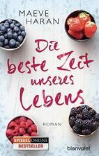 Die beste Zeit unseres Lebens ► Maeve Haran (2015, Taschenbuch)  ►►►UNGELESEN