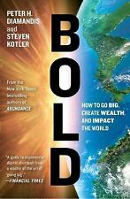 Bold: How to Go Big, Create Wealth and Impact the World - Acceptable - Diamandis