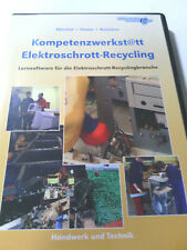 Kompetenzwerkst@tt Elektroschrott-Recycling Lernsoftware Abrolat Howe Knutzen Ne