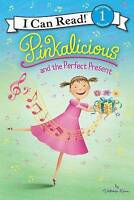 NEW Pinkalicious and the Perfect Present (I Can Read Level 1) by Victoria Kann