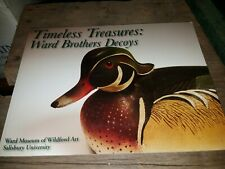 Timeless Treasures Ward Brothers Decoys  Decoy Book