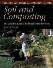 Taylor's Weekend Gardening Guide to Soil and Composting: The Complete Guide to