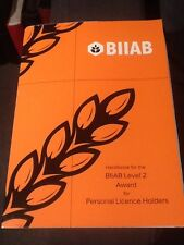 BIIAB APLH / NCPLH / Personal Licence Holders Course Handbook (Alcohol Licence)
