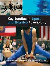 Key Studies in Sport and Exercise Psychology by Jean Williams, Marc Jones and...