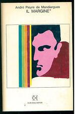 DE MANDIARGUES ANDRE' PIEYRE IL MARGINE CLUB DEGLI EDITORI 1968