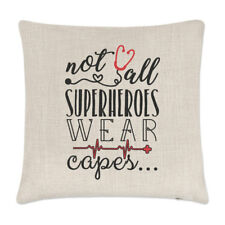Nurse Doctor Paramedic Not All Superheroes Wear Capes Linen Cushion Cover Pillow