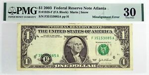 Series Of 2003 $1 FRN Atlanta Fr#1928-F Misalignment Error Note PMG VF30