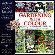 Gardening with Colour by Lance Hattatt Hardcover Published 2000 with 600 Photos