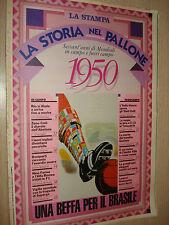 FASCICOLO LA STORIA NEL PALLONE SESSANT´ANNI DI MONDIALI LA STAMPA 1950