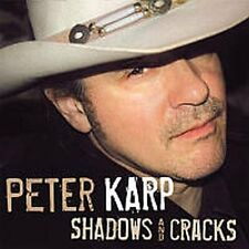 Peter Karp - Shadows and Cracks [CD]