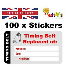 100 x Timing Belt Replacement Stickers - 60mm x 35mm - Timing Belt - Service