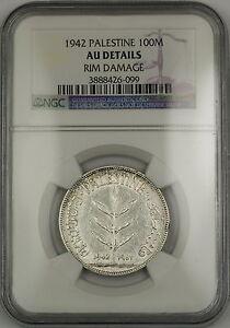 1942 Palestine 100M Mils Silver Coin NGC AU Details Rim Damage