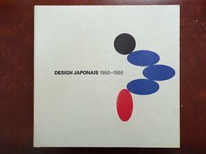 SUPERBE  LIVRE - DESIGN  JAPONAIS  1950 / 1995 - CENTRE  GEORGES  POMPIDOU