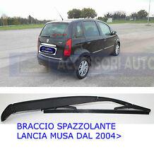 TERGICRISTALLI POSTERIORE Lancia MUSA 2004 BRACCIO CON SPAZZOLA TERGILUNOTTO PER