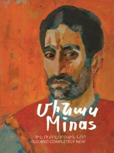 MINAS OLD AND COMPLETELY NEW EXHIBITION CATALOGUE