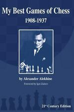 My Best Games of Chess : 1908-1937 by Alexander Alekhine (2013, Paperback)