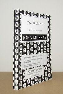 Miranda Seymour - The Telling - Uncorrected Proof (1998 John Murray ARC)