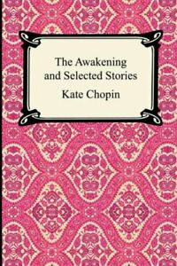 The Awakening and Selected Stories. Chopin, Kate 9781420922332 Free Shipping.#