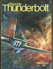 Republic Thunderbolt by Roger A. Freeman-UK First Edition-1970-Illustrated