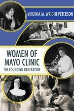 Women of Mayo Clinic: The Founding Generation-ExLibrary