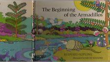THE BEGINNING OF THE ARMADILLOS RUDYARD KIPLING Illustrated GIULIO MAESTRO 1979