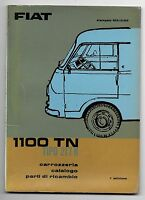 1963 FIAT 1100 TN tipo 217 N catalogo delle parti di ricambio della carrozzeria