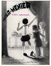 PUBLICITE CHOCOLAT MENIER QUELLE CHANCE UN GATEAU SIGNE VIC DE 1932 FRENCH AD