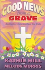 B000W8LXP6 Good News From a Grave an Easter Celebration for Kids