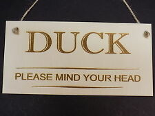 """ DUCK Please Mind Your Head"" Novelty Door Sign Wooden House Home Warning Plaque"