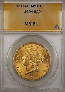 1904 $20 Liberty Double Eagle Gold Coin ANACS MS-61 SB