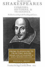 From Playhouse to Printing House: Drama and Authorship in Early Modern England (