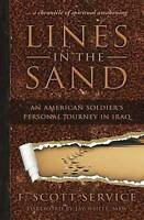 NEW Lines in the Sand: An American Soldier's Personal Journey in Iraq