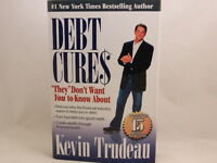 VERY GOOD+!! Debt Cures They Don't Want You to Know about  Kevin Trudeau