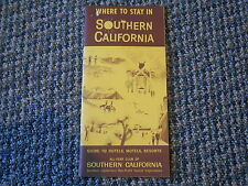 Old Vintage Where to Stay in Southern California Hotels Motels Resorts Booklet