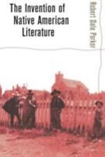 The Invention of Native American Literature by Robert Dale Parker (2002,...