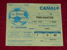 [COLLECTION SPORT FOOTBALL] TICKET PSG / NANTES 2 MAI 1992 Ch.France Joel BATS