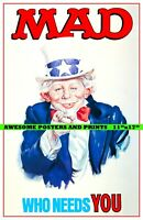 "MAD Magazine Uncle Sam ""Who Needs You"" Poster REPRINT (11x17)"